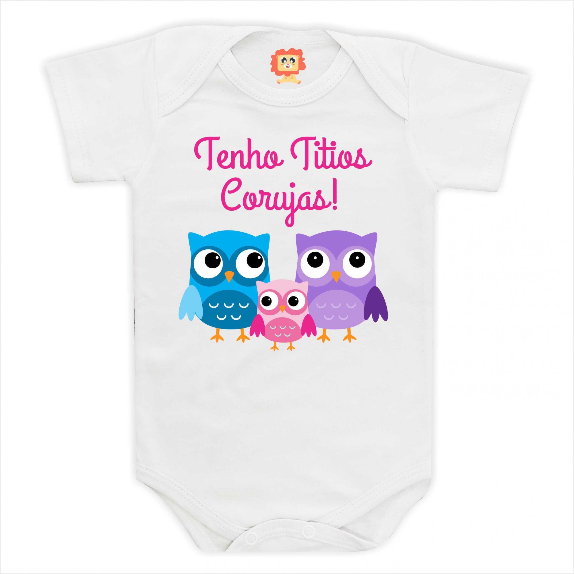 Body de Bebê ou Camiseta Eu Tenho Titios Corujas