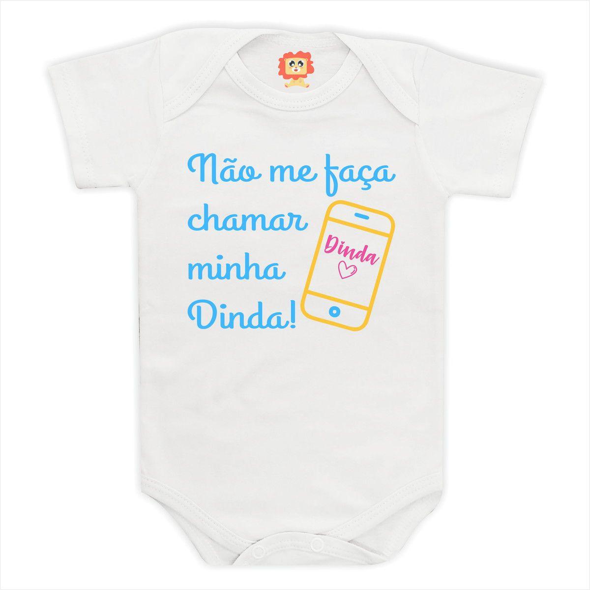 Body de Bebê ou Camiseta Não Me Faça Chamar Minha Dinda