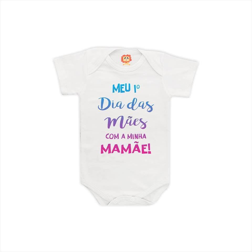 Body de Bebê ou Camiseta Primeiro Dia das Mães