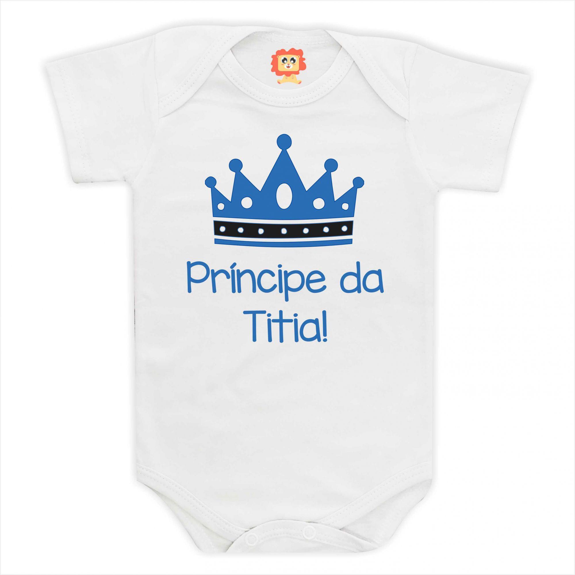 Body de Bebê ou Camiseta Príncipe da Titia