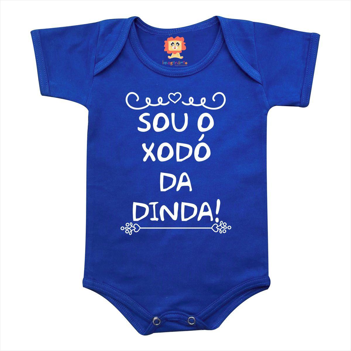 Body de Bebê ou Camiseta Sou O Xodó da Dinda