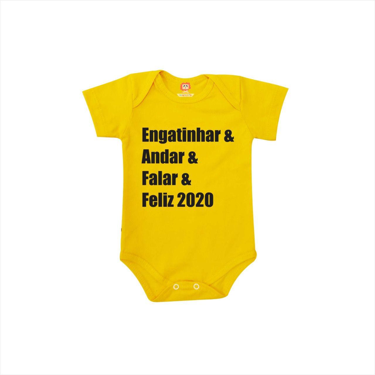 Body ou Camiseta Engatinhar e Falar e Andar Feliz 2020