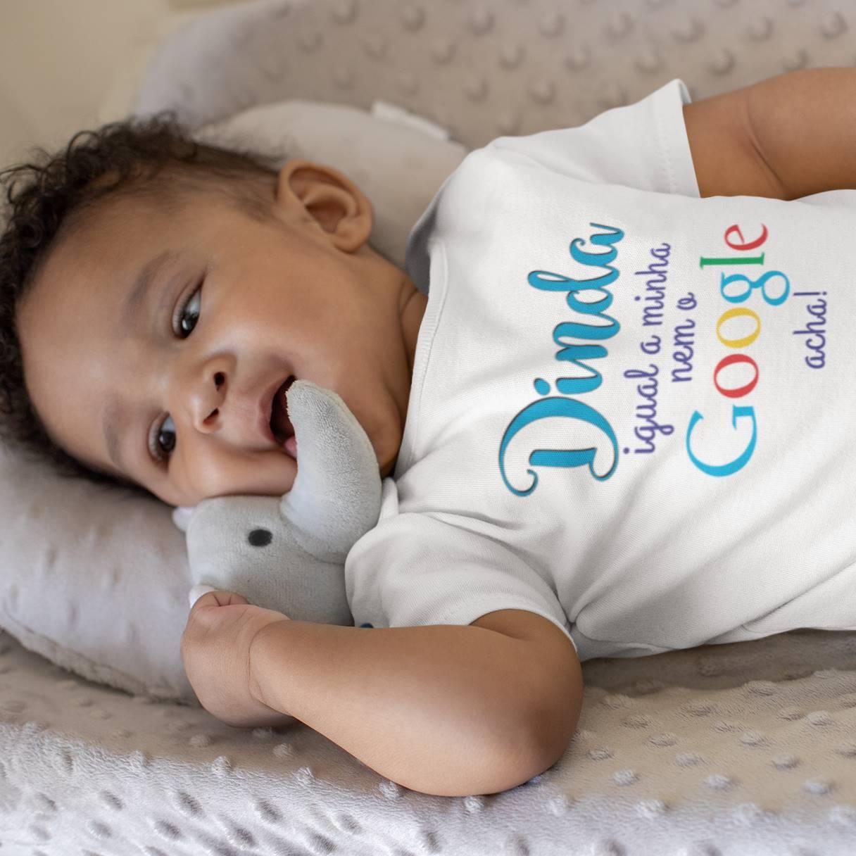Body ou Camiseta Infantil Dinda Igual a Minha Nem o Google Acha