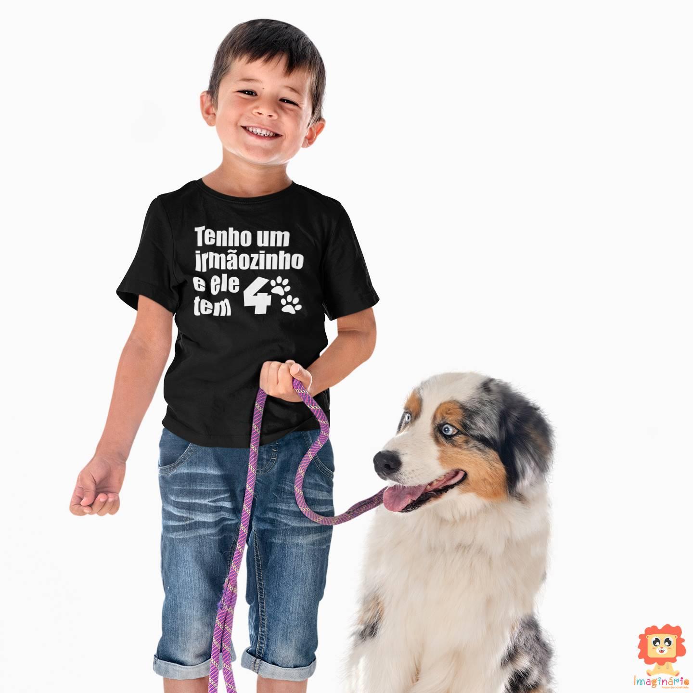 Body ou Camiseta Meu Irmão tem 4 Patas - Pet