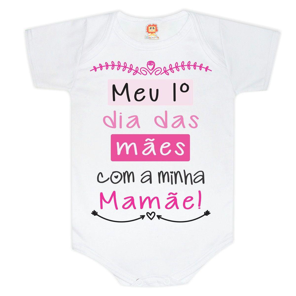 Body ou Camiseta Meu Primeiro Dia das Mães Com a Minha Mamãe