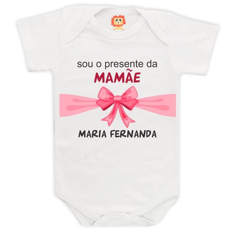 Body ou Camiseta Sou o Presente da Mamãe
