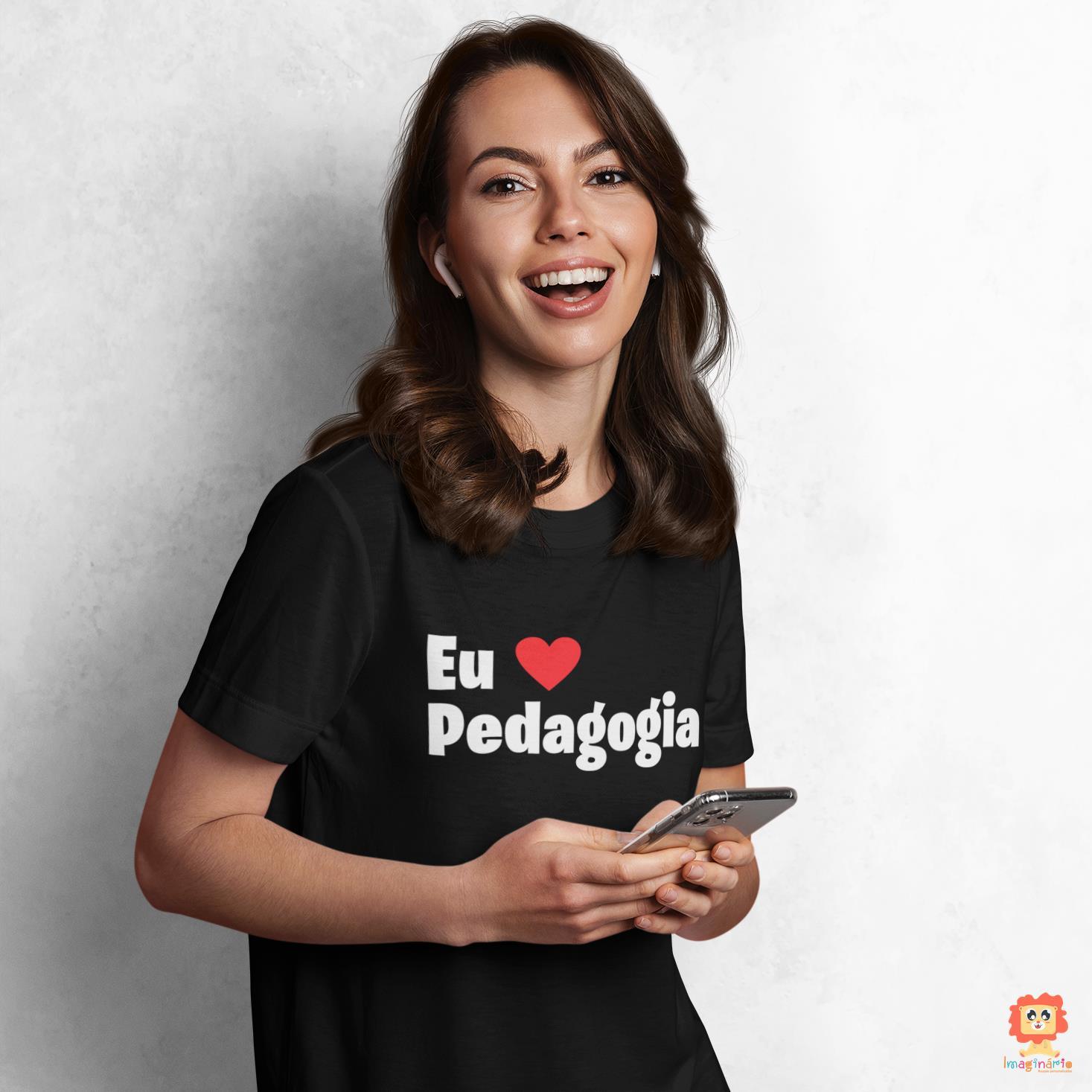 Camiseta Dia dos Professores Eu Amo Pedagogia