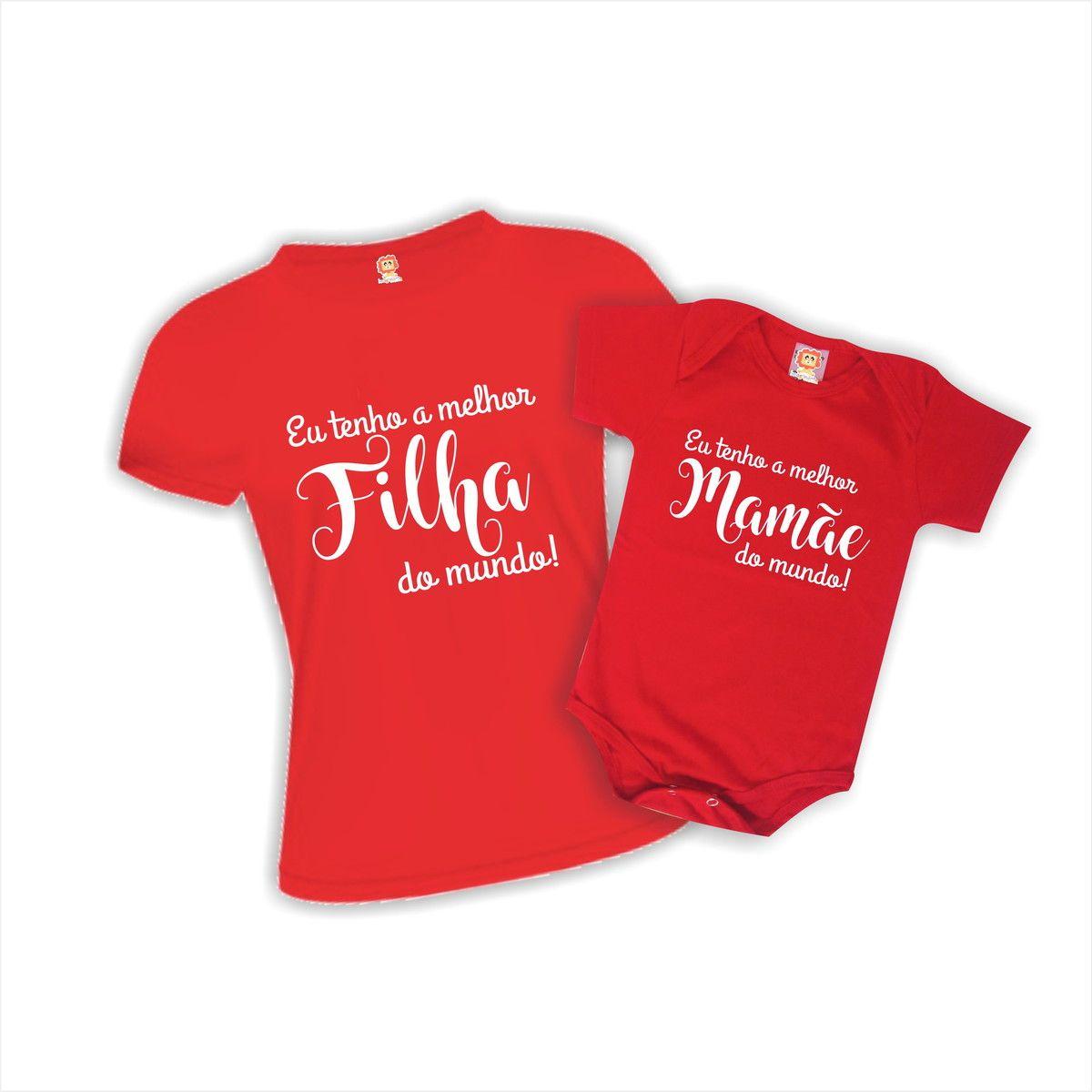 Camiseta e Body Melhor Mãe e Filha(o) do Mundo