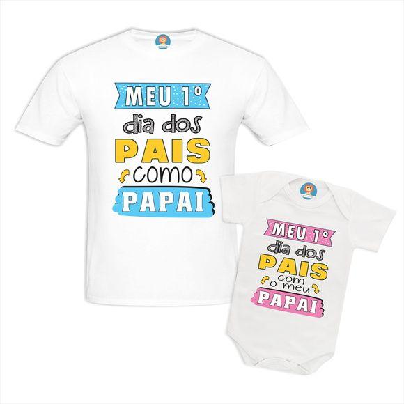 Camiseta e Body Meu Primeiro Dia dos Pais