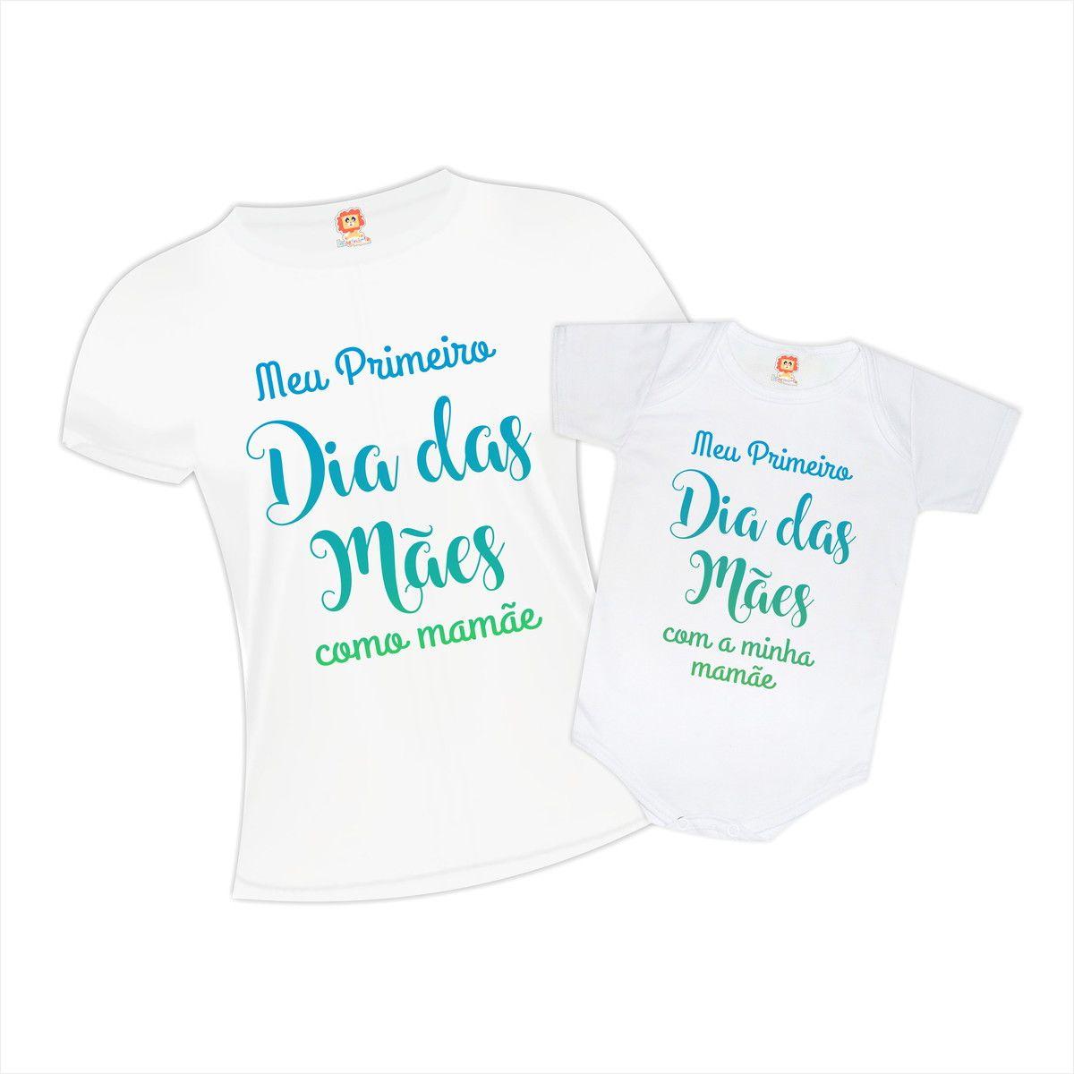 Camiseta e Body Primeiro Dia das Mães