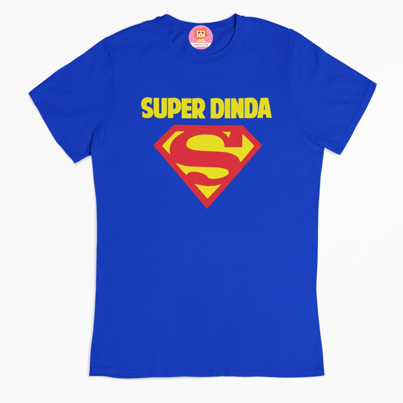Camiseta Heroina Super Dinda
