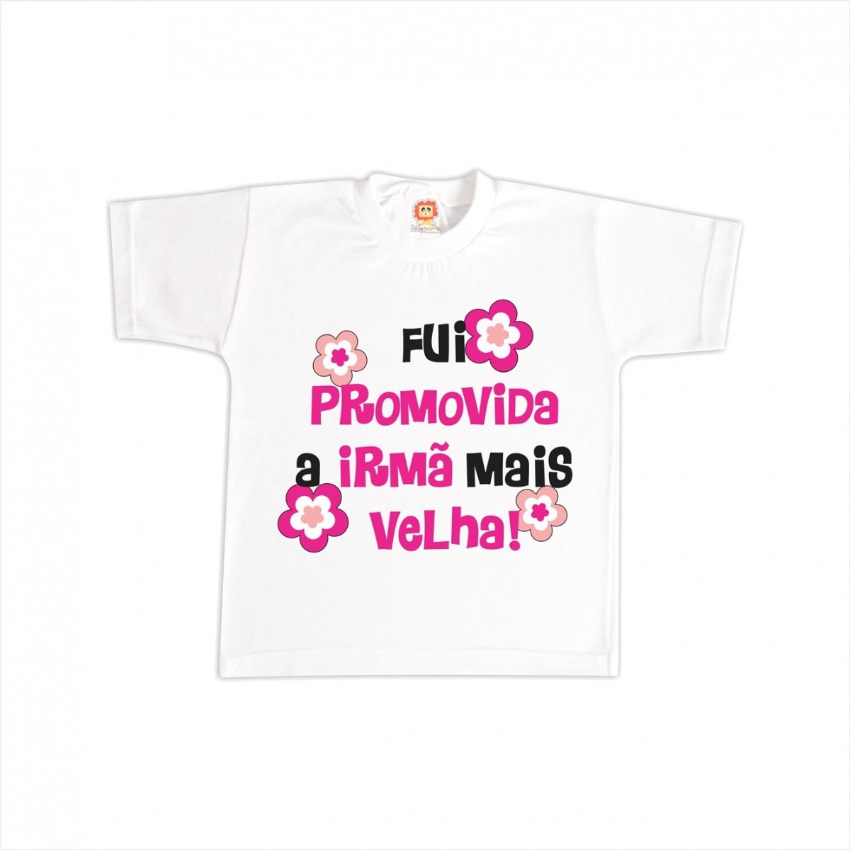 Camiseta Promovida Irmã Mais Velha