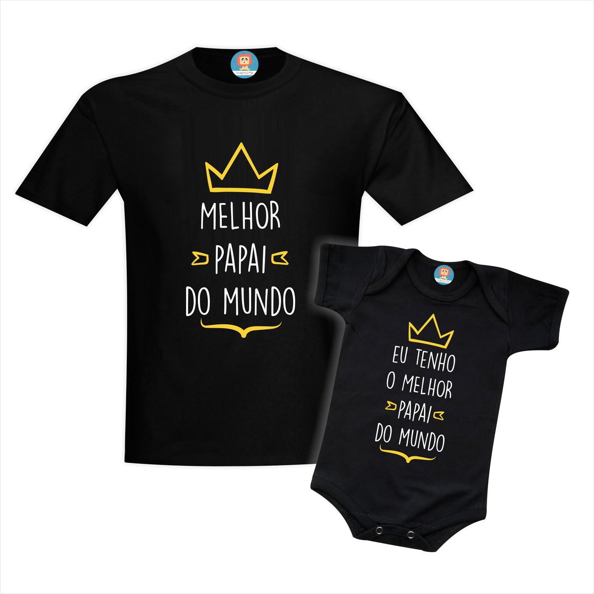 Kit Camiseta e Body Eu Tenho O Melhor Papai do Mundo Black