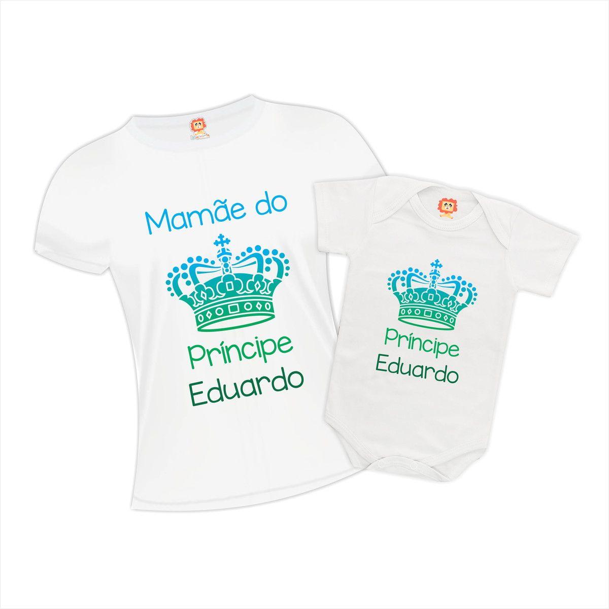 Kit Camisetas Mãe de um Príncipe - Nome Personalizado