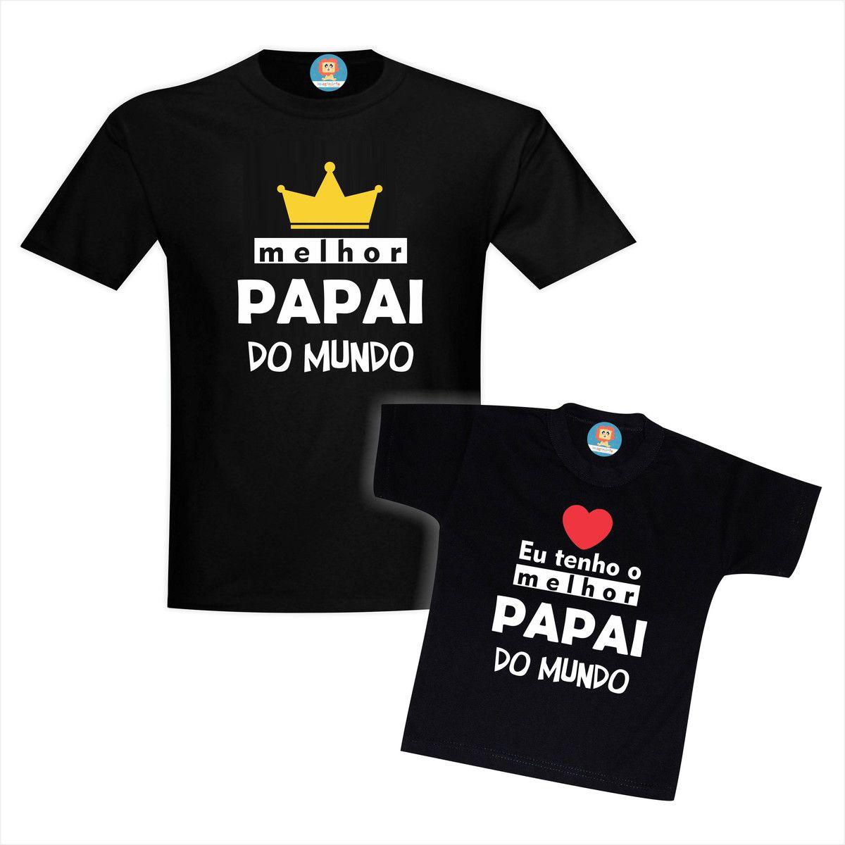 Kit Camisetas Melhor Papai do Mundo - Dia dos Pais