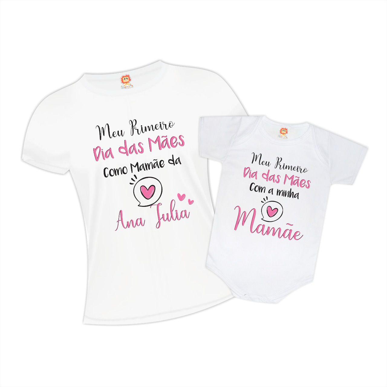Kit Dia das Mães Camiseta e Body Primeiro Dia das Mães