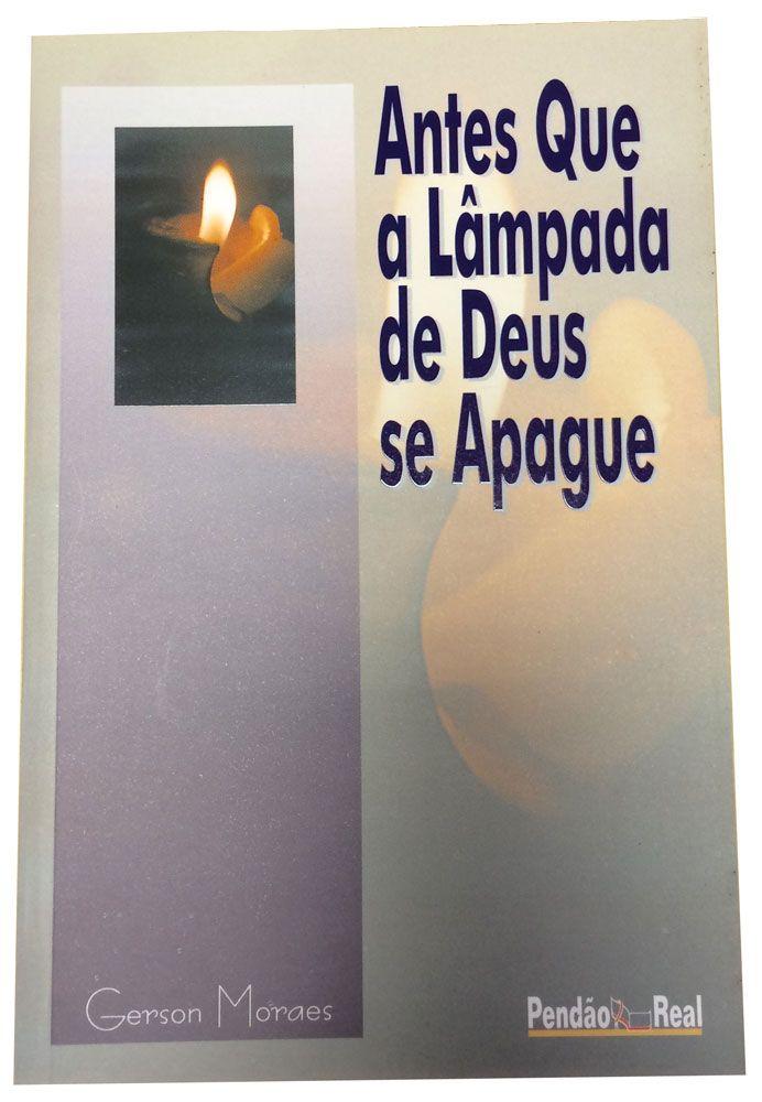 Antes que a lâmpada de Deus se apague