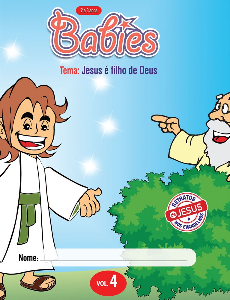 Babies 4 Aluno - Jesus é o filho de Deus