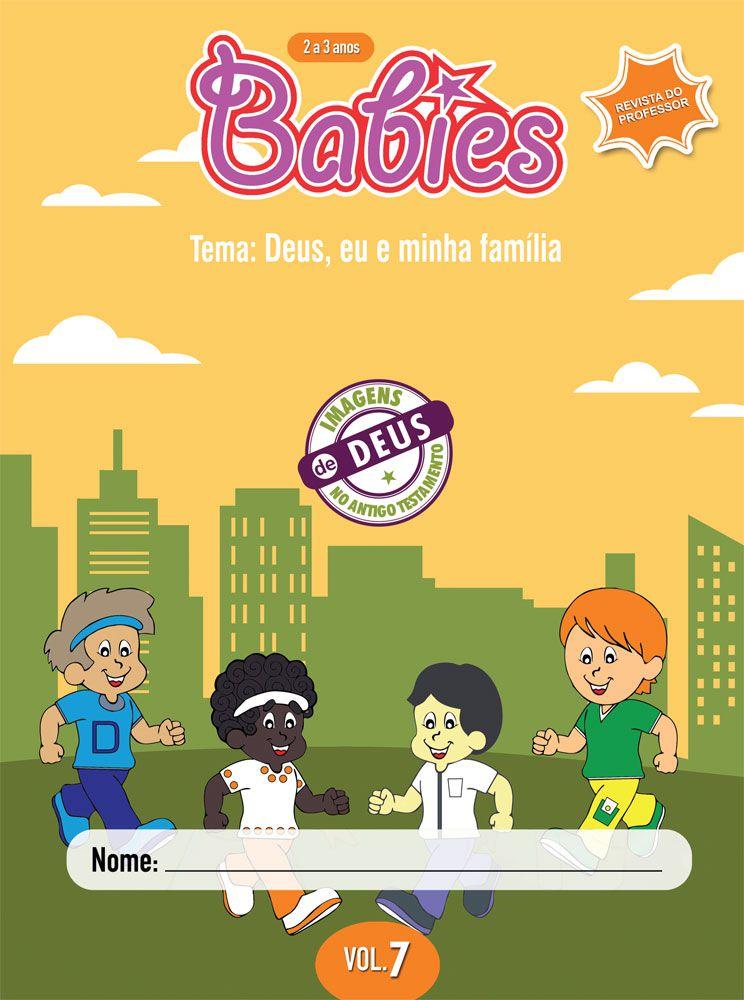 Babies 7 Professor - Deus, eu e meus amigos