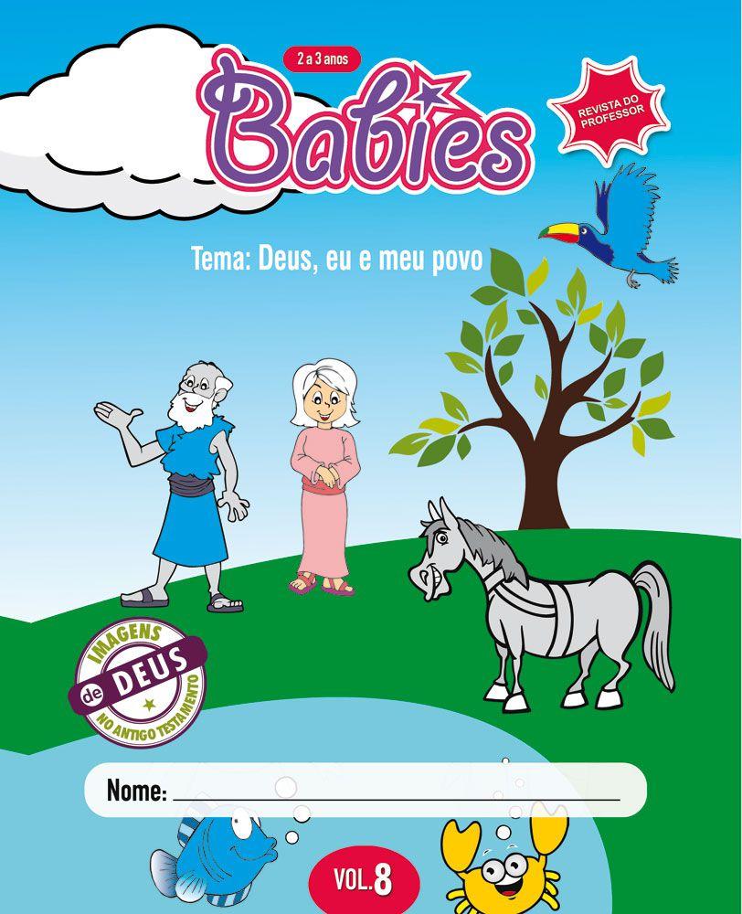 Babies 8 Professor - Deus, eu e meu povo