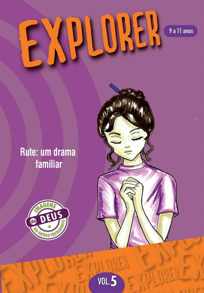 Explorer 5 aluno - Rute: um drama familiar