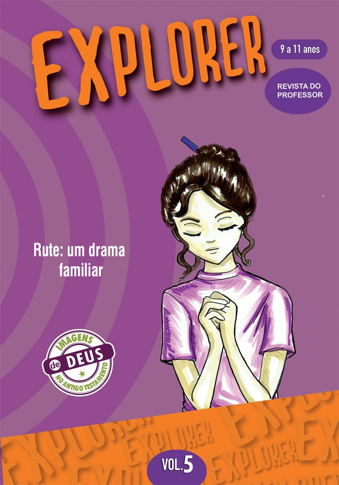 Explorer 5 professor - Rute: um drama familiar