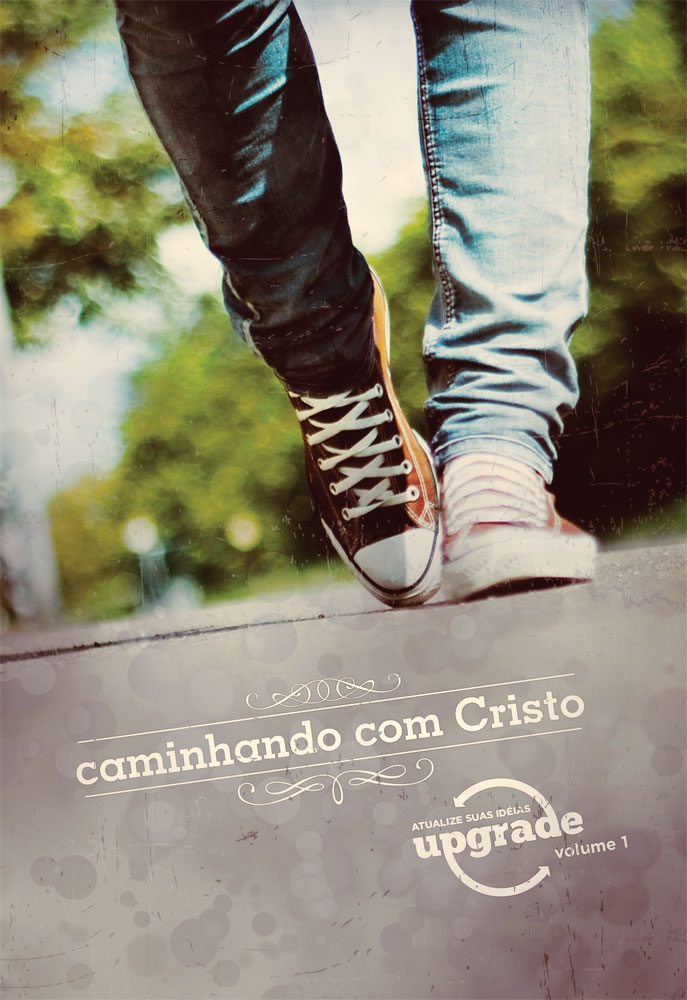 Upgrade 01 - Caminhando com Cristo