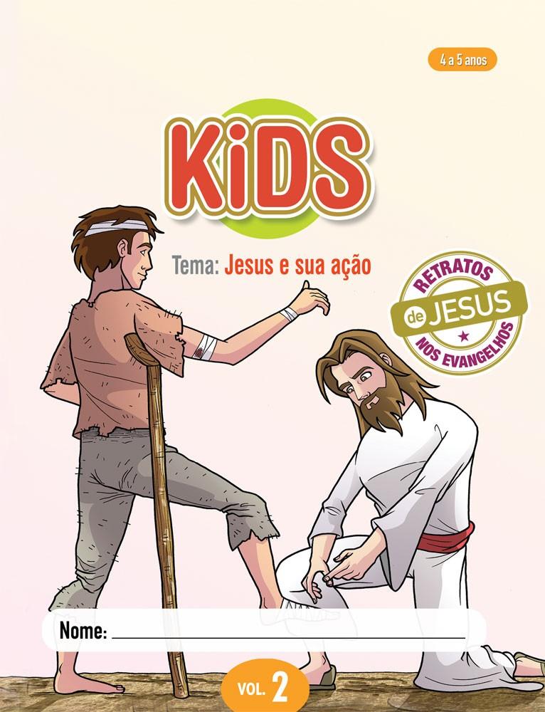 Kids 2 Aluno - Jesus e sua ação