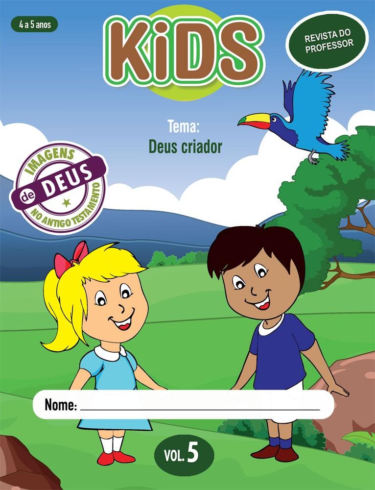 Kids 5 Professor - Deus criador