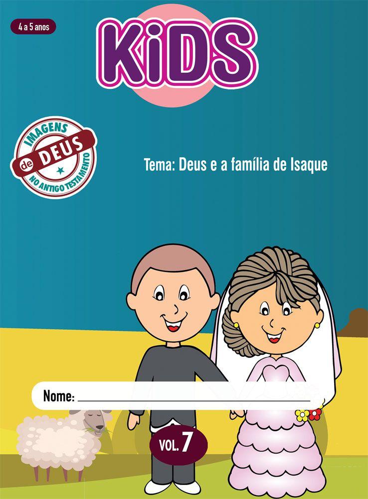 Kids 7 Aluno - Deus e a família de Isaque