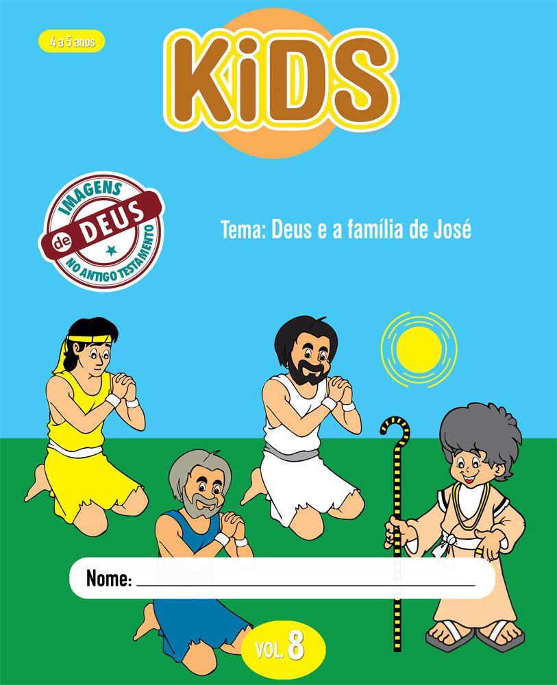 Kids 8 Aluno - Deus e a família de José
