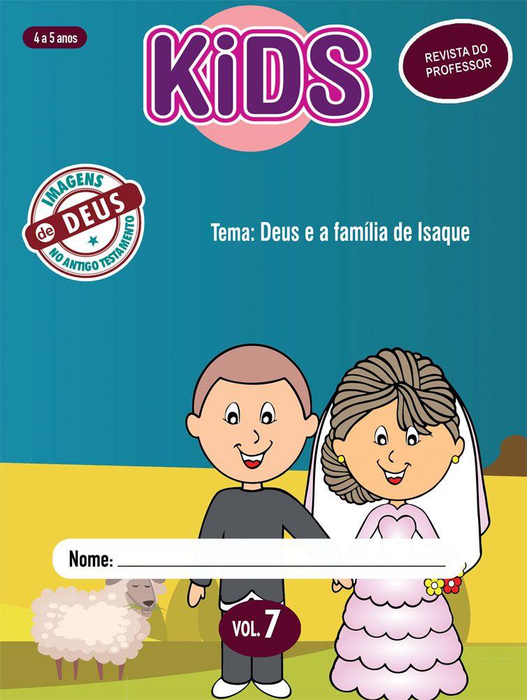 Kids 7 Professor - Deus e a família de Isaque