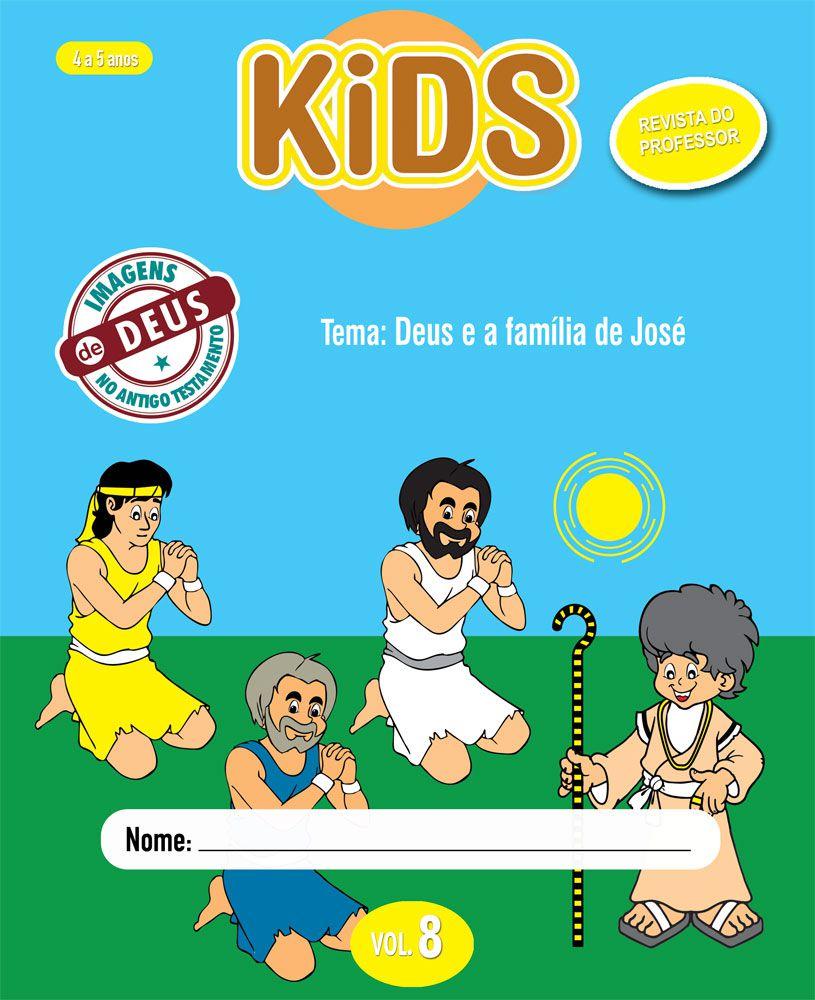 Kids 8 Professor - Deus e a família de José