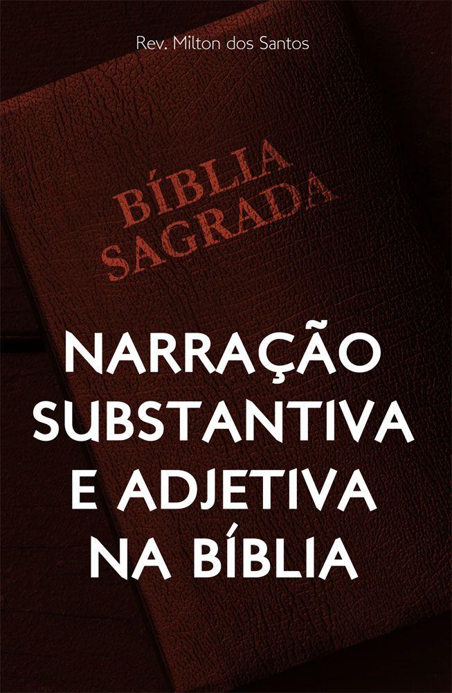 Narração Substantiva e Adjetiva na Bíblia
