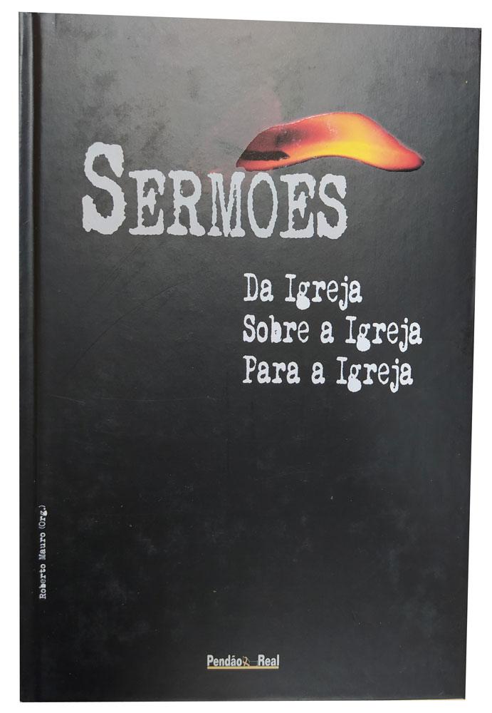 Sermões, da Igreja, sobre a Igreja, para a Igreja