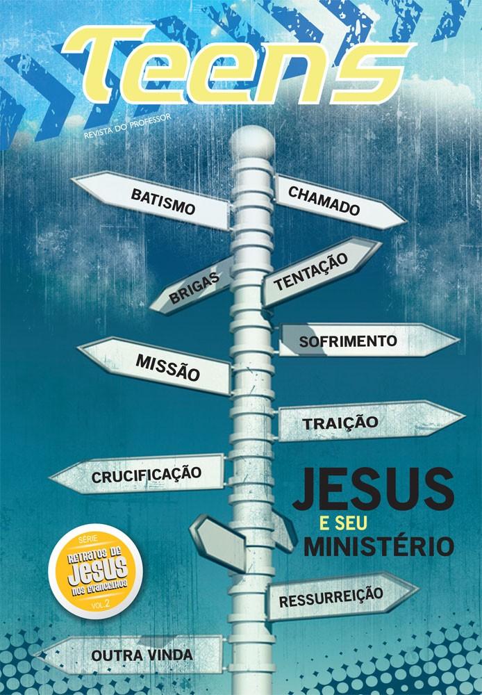 Teens 02 - Jesus, e seu ministério (professor)
