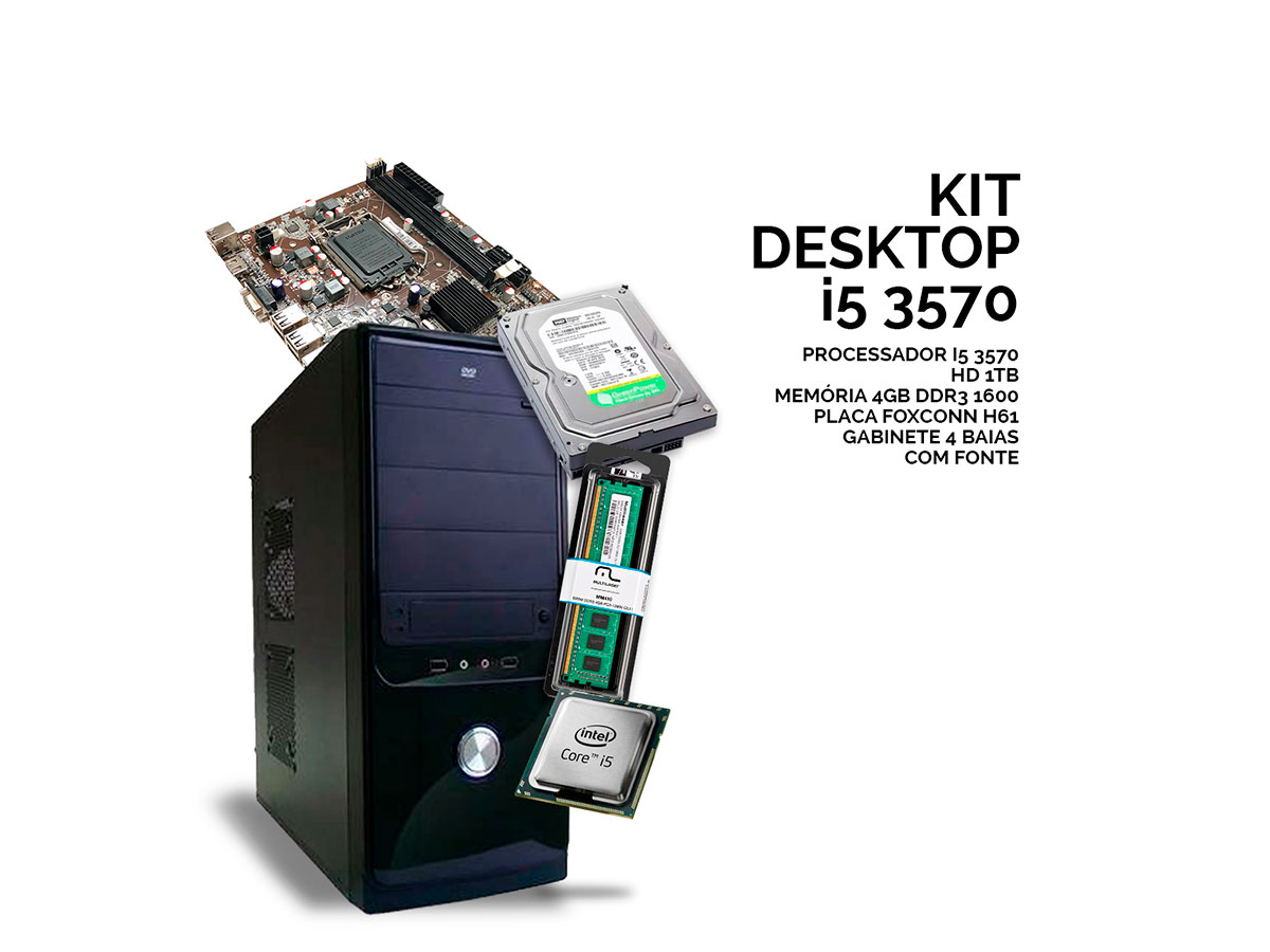 Kit Desktop 3570 Proc. I5 3570/1TB/4GB/H61/Gab. 4 Baias