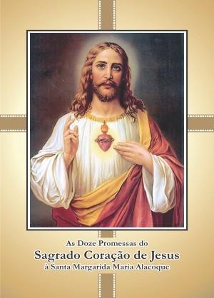 Oração 12 Promessas Sagrado Coração de Jesus