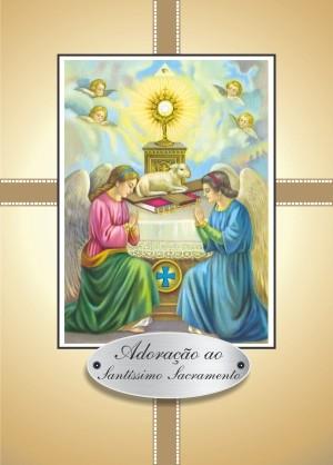 Santinho com Oração Adoração ao Santíssimo Sacramento
