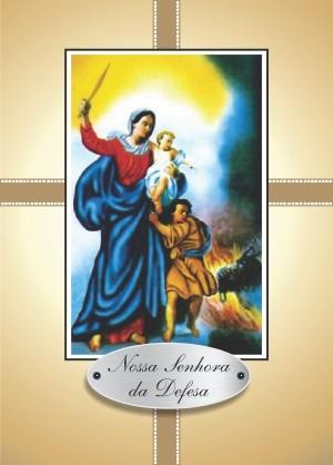 Santinho com Oração Nossa Senhora da Defesa