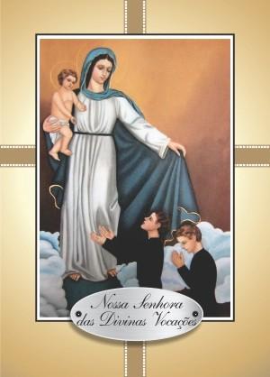 Santinho com Oração Nossa Senhora das Divinas Vocações