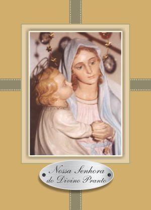 Oração Nossa Senhora do Divino Pranto