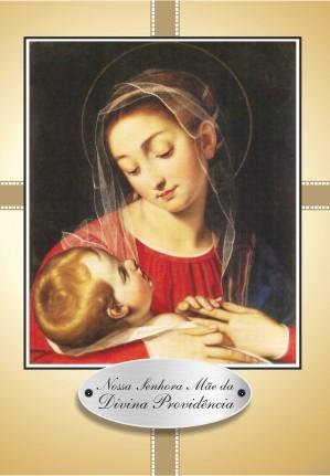Santinho com Oração Nossa Senhora Mãe da Divina Providência