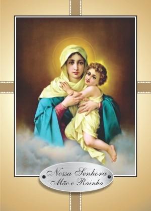 Oração Nossa Senhora Mãe e Rainha