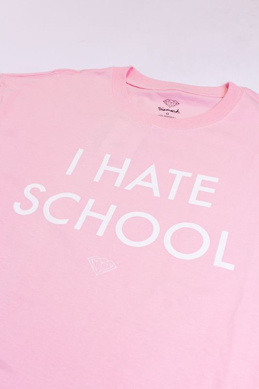 "CAMISETA DIAMOND ""I HATE SCHOOL"" ROSA"