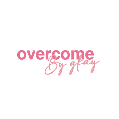 Overcome x Gkay
