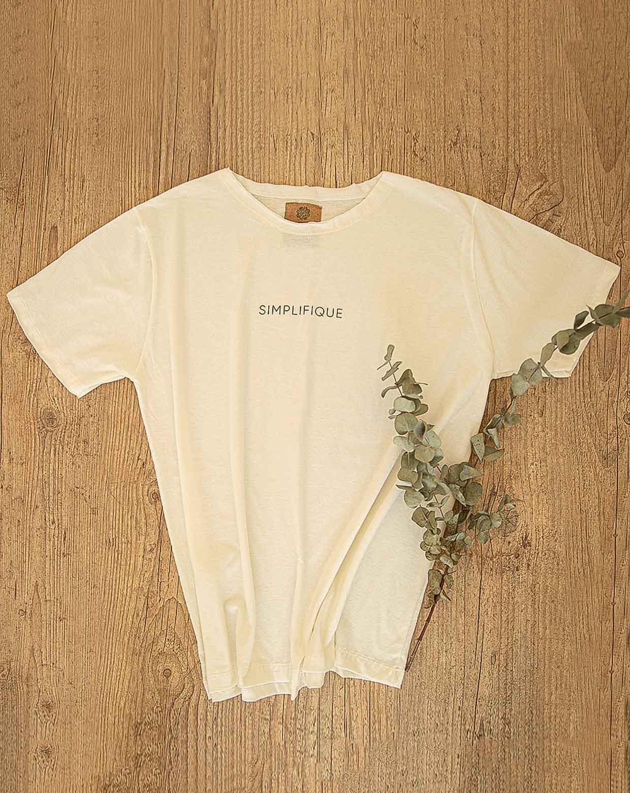 Camiseta Frase - Simplifique - Algodão Orgânico