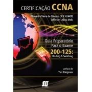 Certificação CCNA (Guia Preparatório para o exame 200-125 Routing & Switching)