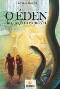 O Éden – da criação à Expulsão