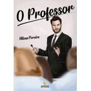 O Professor - (NÃO FAZ MAIS PARTE DE NOSSO CATÁLOGO)